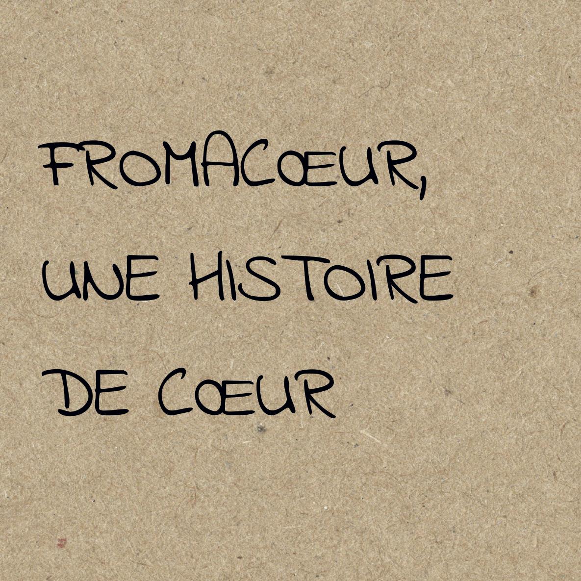 histoire-fromacoeur.jpg