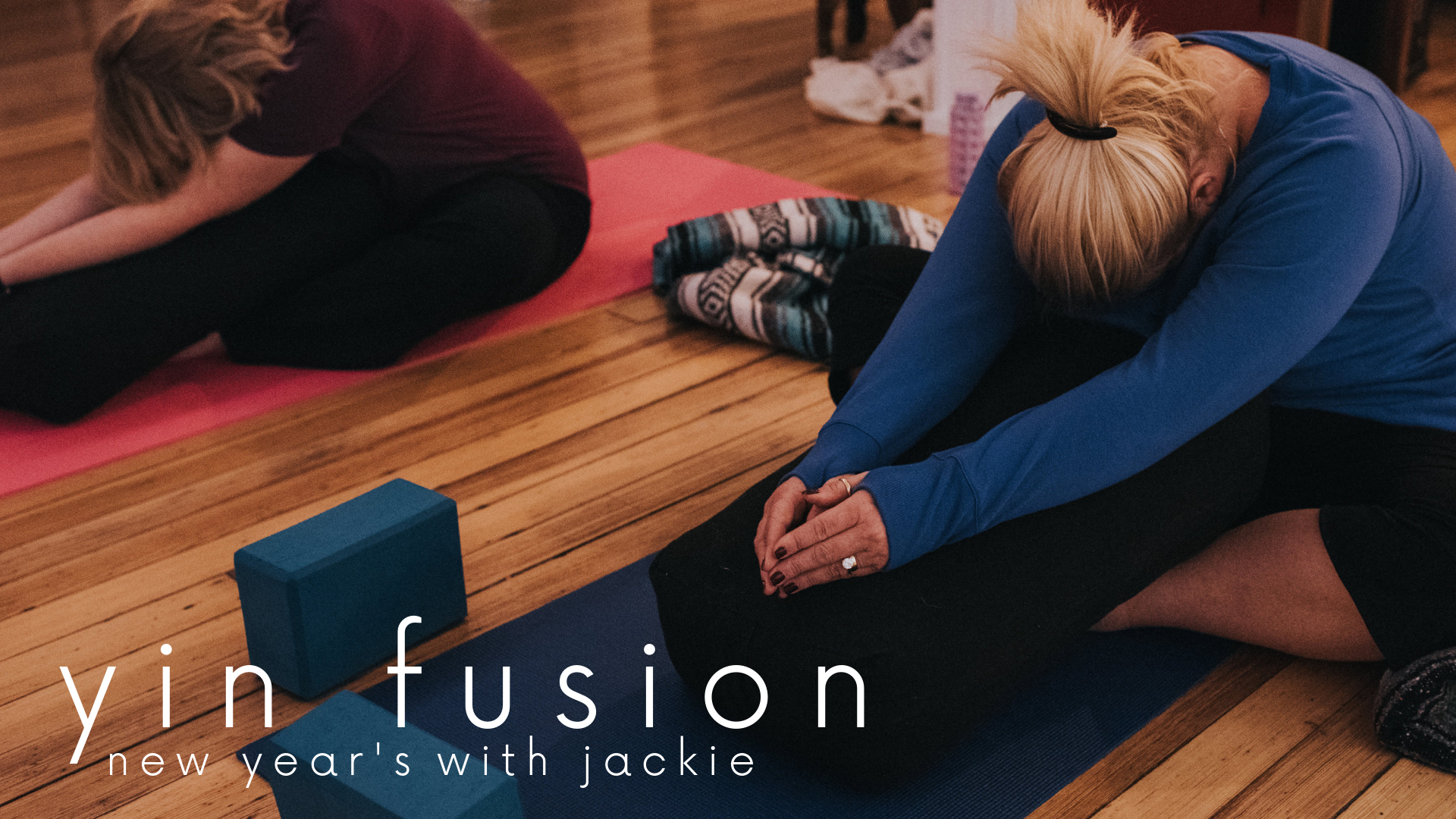 New Years Day: Yin Fusion with Jackie - Monday, January 1st from 10:00 - 11:15a.The first day of the year. A threshold to 2019.What a better way to begin than by tuning in and activating deep listening of the body and soul. In this 75 Minute Yin Fusion Flow, Jackie will take you through a journey of the heart and leave you feeling cracked open and ready for the year.Pre-registration is recommended. Regular class rates and first week free apply!