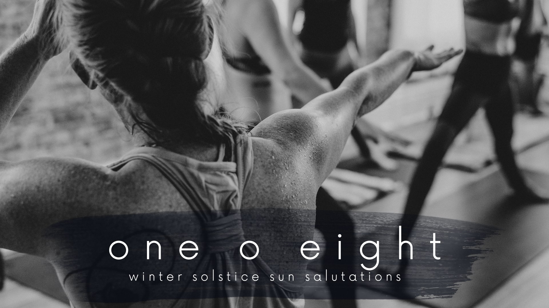 108 Salutations for the Winter Solstice - Saturday, December 22 from 8:15-9:15am.Salute the Sun on the shortest day, the longest night of the year... 108 times.Our 108 Salutations acts as a moving meditation of breath, courageousness, and devotion.The bridge of the Winter Solstice brings us into a time of darkness... and we celebrate the Sun we do have.Regular class rates apply!