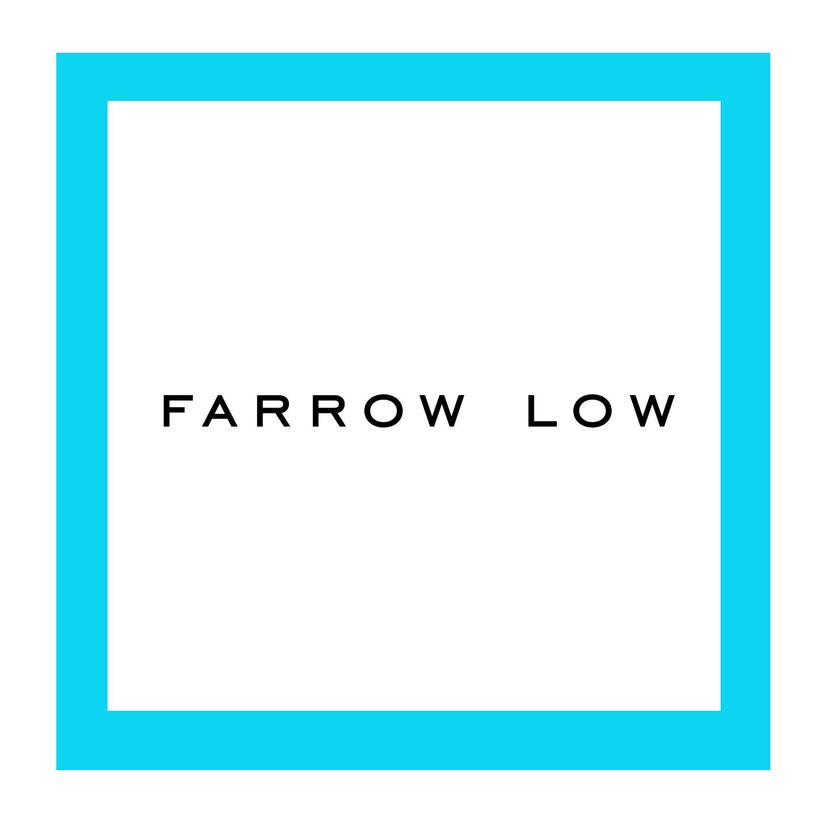 Farrow Low.jpg