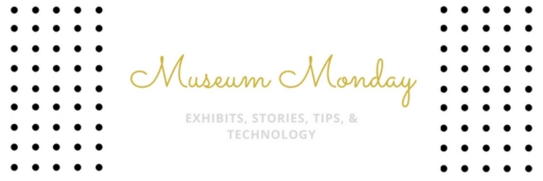 MuseumMonday.jpg