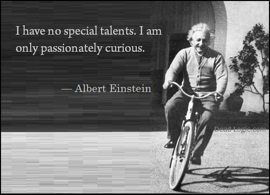 einstein passionately curious