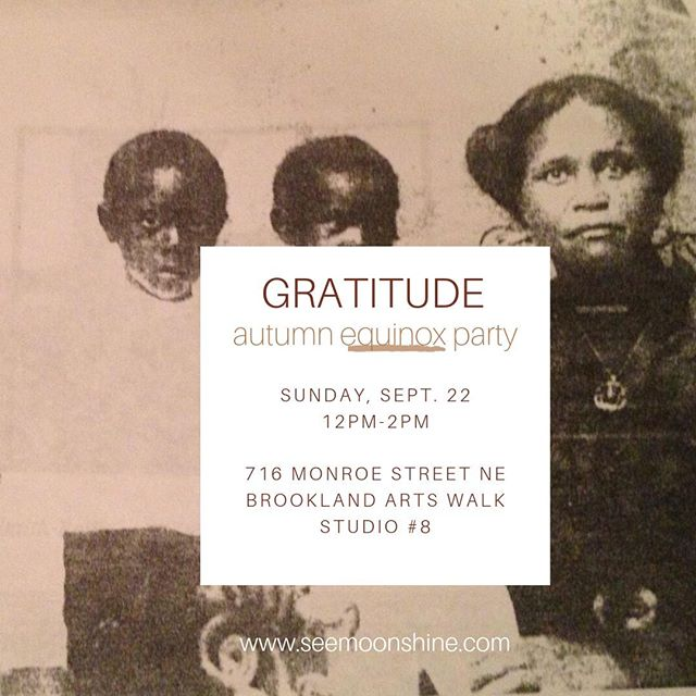 Join me for GRATITUDE ✨ Autumn Equinox Celebration :: Sunday, Sept. 22 12-2 p.m. [Photo, from left my great-great uncle Dock, my great grandmother Gertie Bell + my great-great grandmother Hannah]⠀ ⠀ My ancestors are at the core of what I do with red dirt and its sister brand @seemoonshine. Every product is named for one of my mothers (gertie bell, hannah + elaine) and the name Moon Shine is a nod to Southern blackness and divine femininity. ⠀ ⠀ I'm excited to celebrate fall — my favorite season, my birthday season + the time when many cultures evoke their loved ones on the ancestral plane — with a community altar for us at GRATITUDE this Sunday @acreativedc studio in #Brookland. Beyond the altar, we'll offer chakra readings by @ascentmindbodyco, a kombucha bar by @theculturedkombucha and a gratitude station. ⠀ ⠀ FREE general tickets!⠀ $25 Upgraded tickets include free kombucha, $10 off elaine face + body scrub + fall equinox horoscopes by a professional astrologer. #moonshinedc