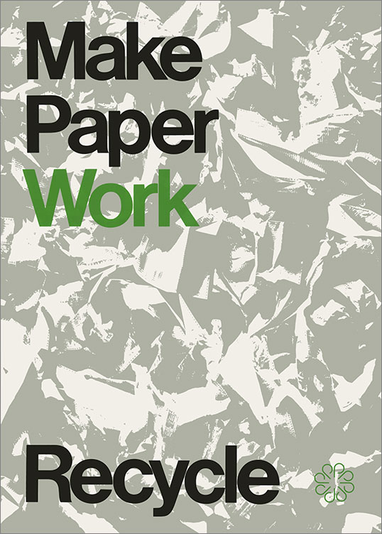 Make Paper Work: Recycle, 1969–79