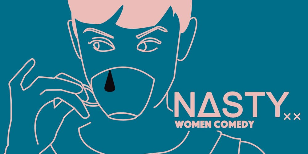 Nasty Women at the Biltmore - Monday, July 15, 2019Doors at 7:00pm, show at 8:00 p.m. (note earlier start time!)Biltmore Cabaret