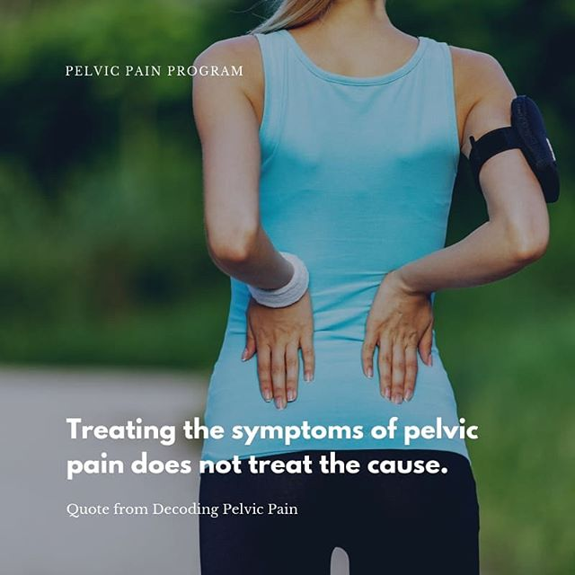 Treating the symptom of your pain will not treat its cause.