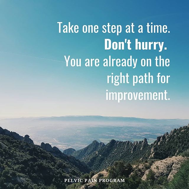 Don't be in a hurry to your destination, for you'll get there in time. Instead, enjoy the journey and improve yourself on the way to the top.