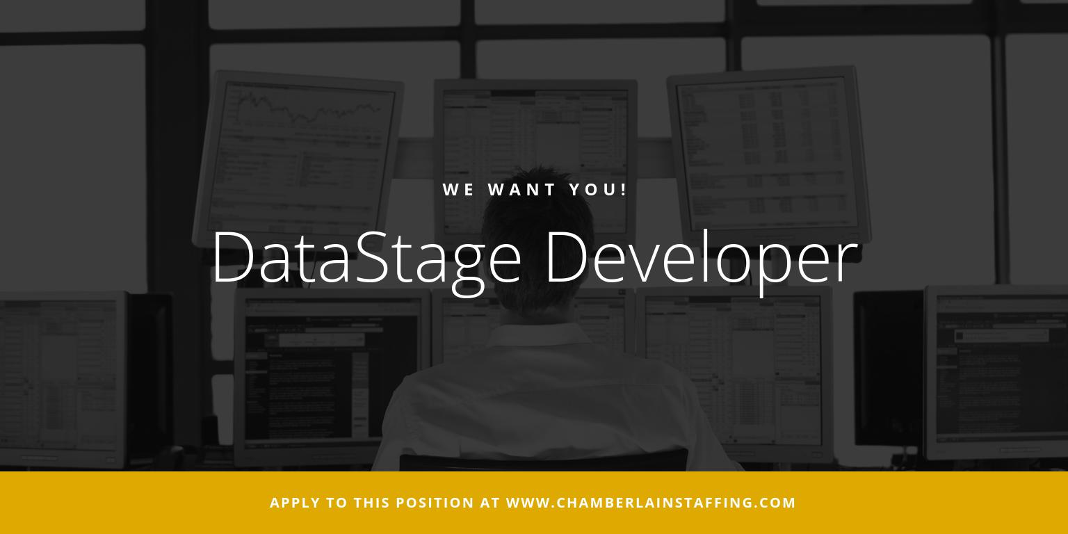 We want you DataStage Developer!