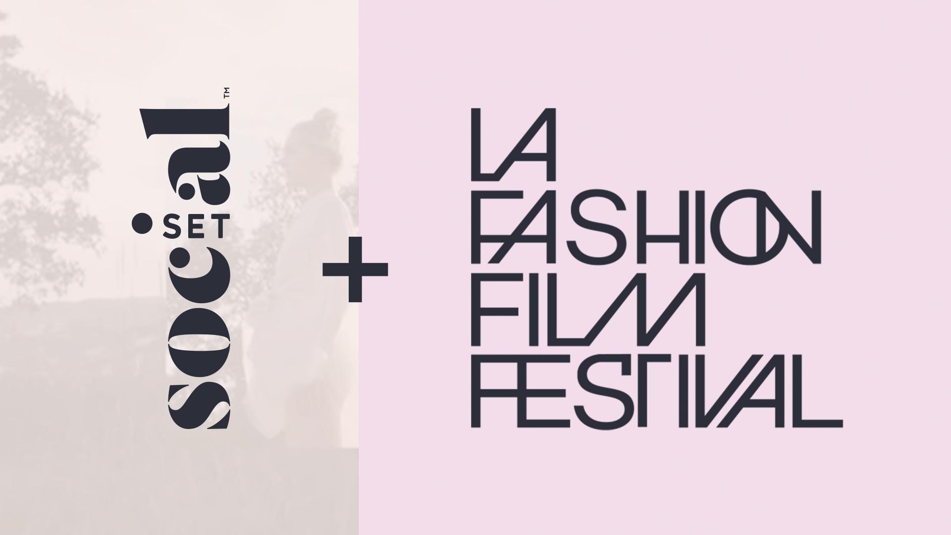 SocialSet + LA Fashion Film Festival