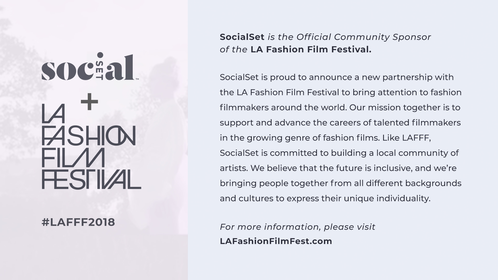 SocialSet is proud to support the mission of the LA Fashion Film Festival as the Official Community Sponsor
