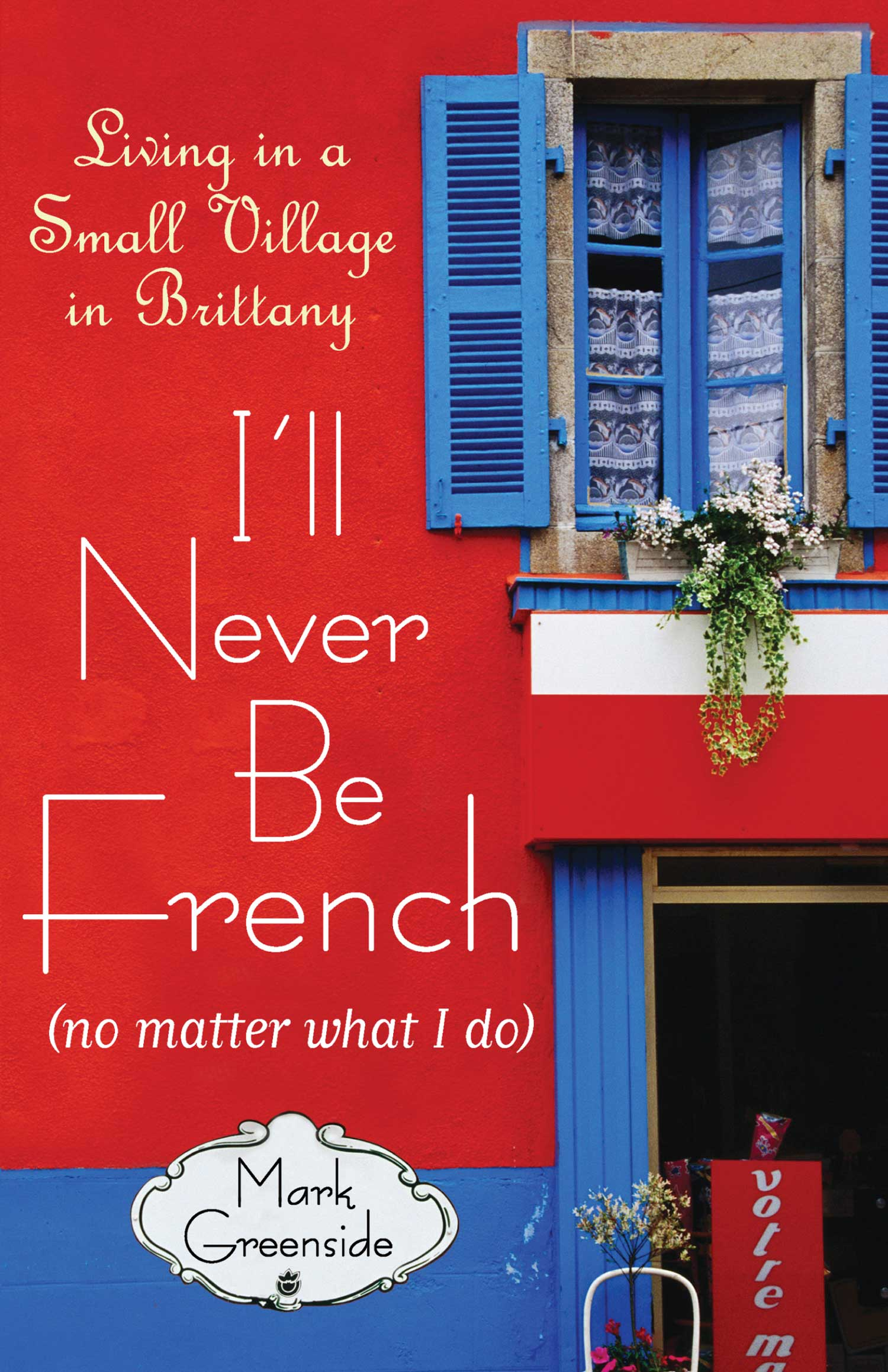 ill-never-be-french.jpg