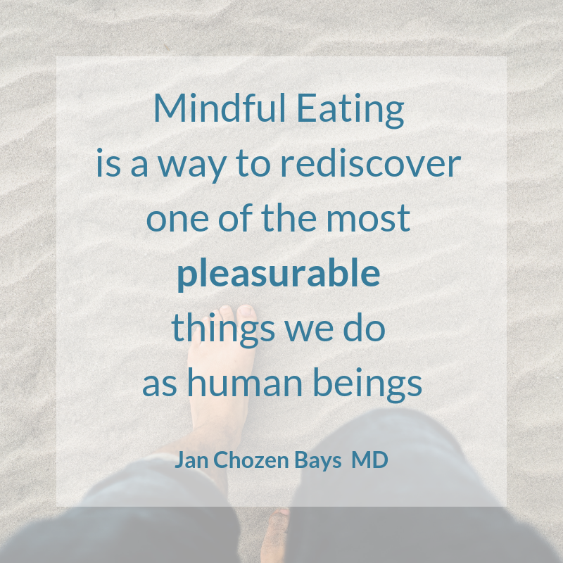 Mindful Eating is a way to rediscover one of the most pleasurable things we do as human beings.png