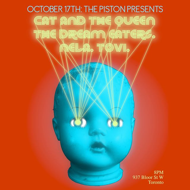 TORONTO! NEXT THURSDAY October 17th join us @thepistonbar for a night of exceptional #Canadian women-fronted  bands featuring @catandthequeen @nameisnela and @tovimusic  Doors at 8PM ||||| #dreampop #indiepop #altpop #horrorpop #nightmarepop #sadsongs #popsinger #artpop #popart #musically #singersongwriter #unsignedartist #independentartist #indieartist #popmusic #rockmusic #indiemusic #musiclife #newmusic #musician #musicproducer #musicislife #goodmusic #instamusic