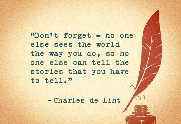 the-stories-you-have-to-tell-charles-de-lint-daily-quotes-sayings-pictures.jpg