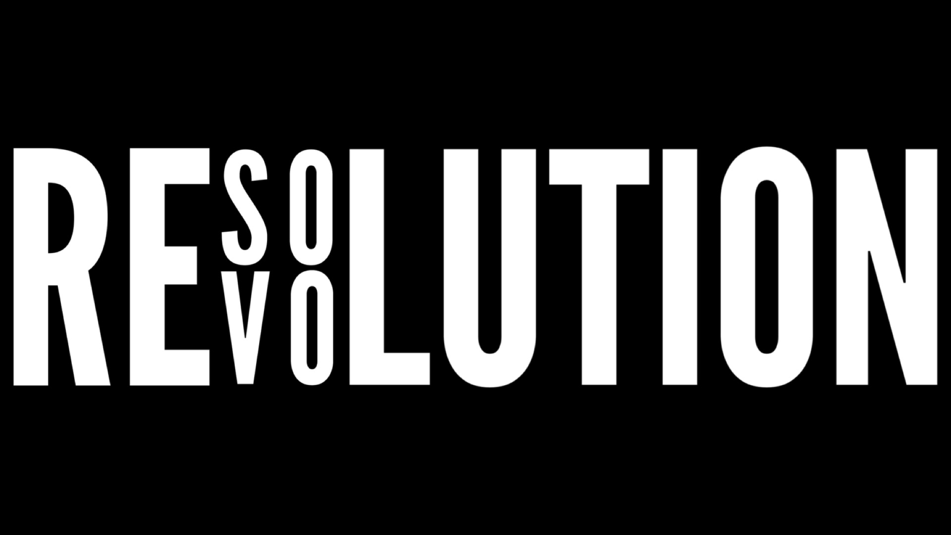 Resolution Revolution - (January 7, 2018 - February 18, 2018)