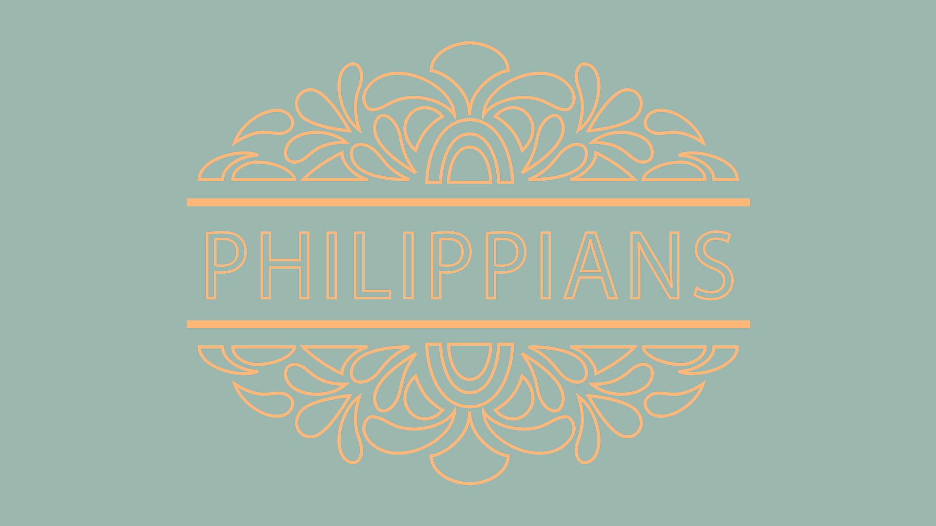 Philippians - Current Sermon Series