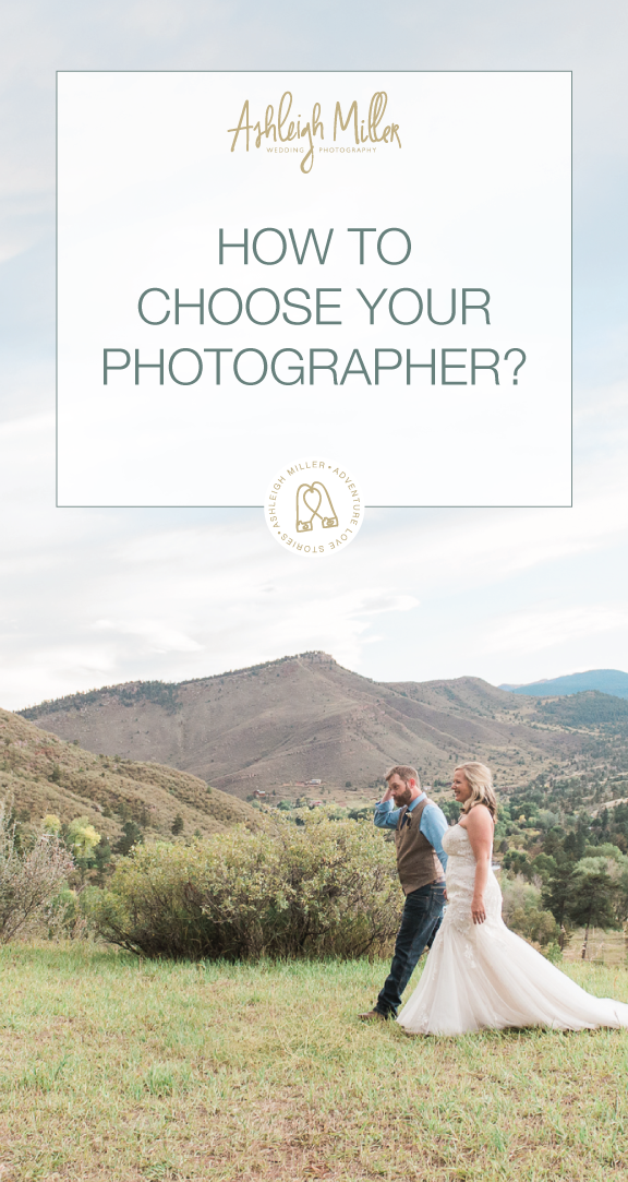 4-4-18-AshleighMillerPhotography-TipsforClients-howtochooseyourphotographer-Colorado-2.png