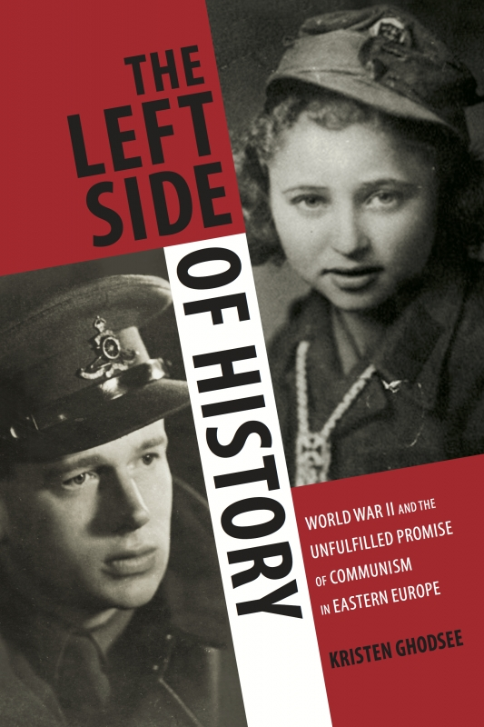 The Left Side of History - From Duke University Press, 2015