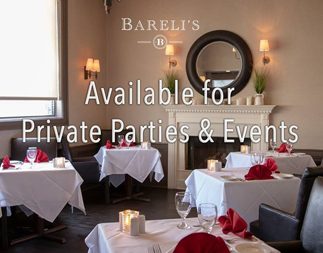 Barelis has great spaces to accommodate events of all shapes and sizes, from anniversaries to birthday parties, business meetings to rehearsal dinners. Call us for inquires