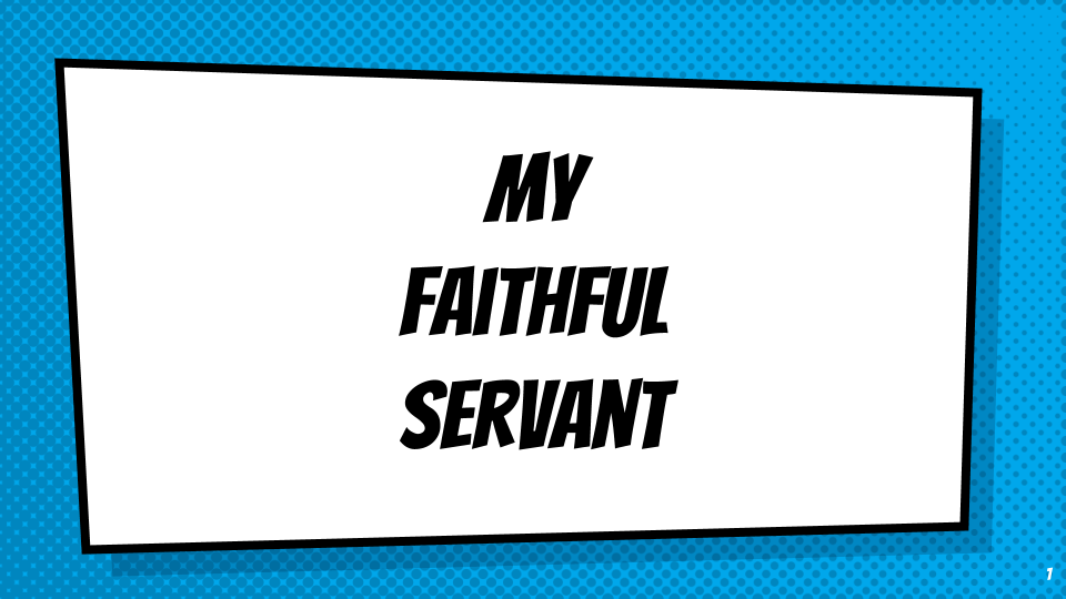 My Faithful Servant (1).png
