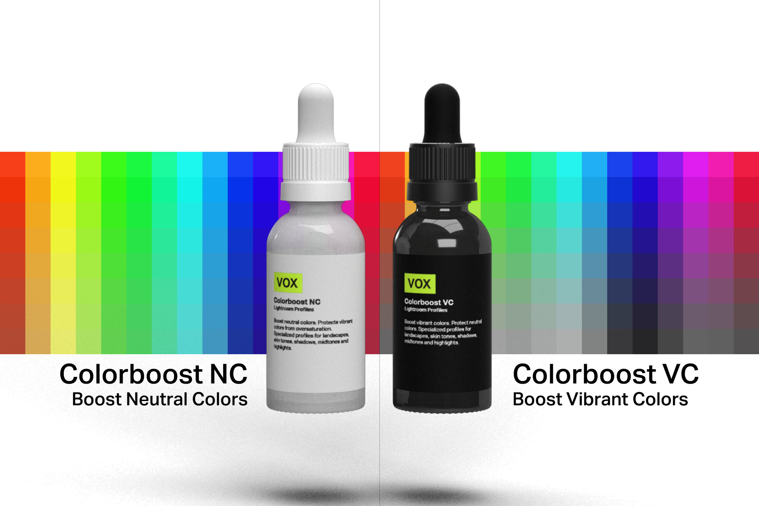 Target neutral or vibrant colors. Your choice. - Use Colorboost NC to boost neutral colors and increase the overall saturation. Want to make colors pop? Use Colorboost VC to boost vibrant colors while keeping neutral colors neutral.