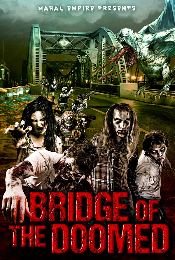 Bridge of the Doomed   Executive Producer - FilmCore