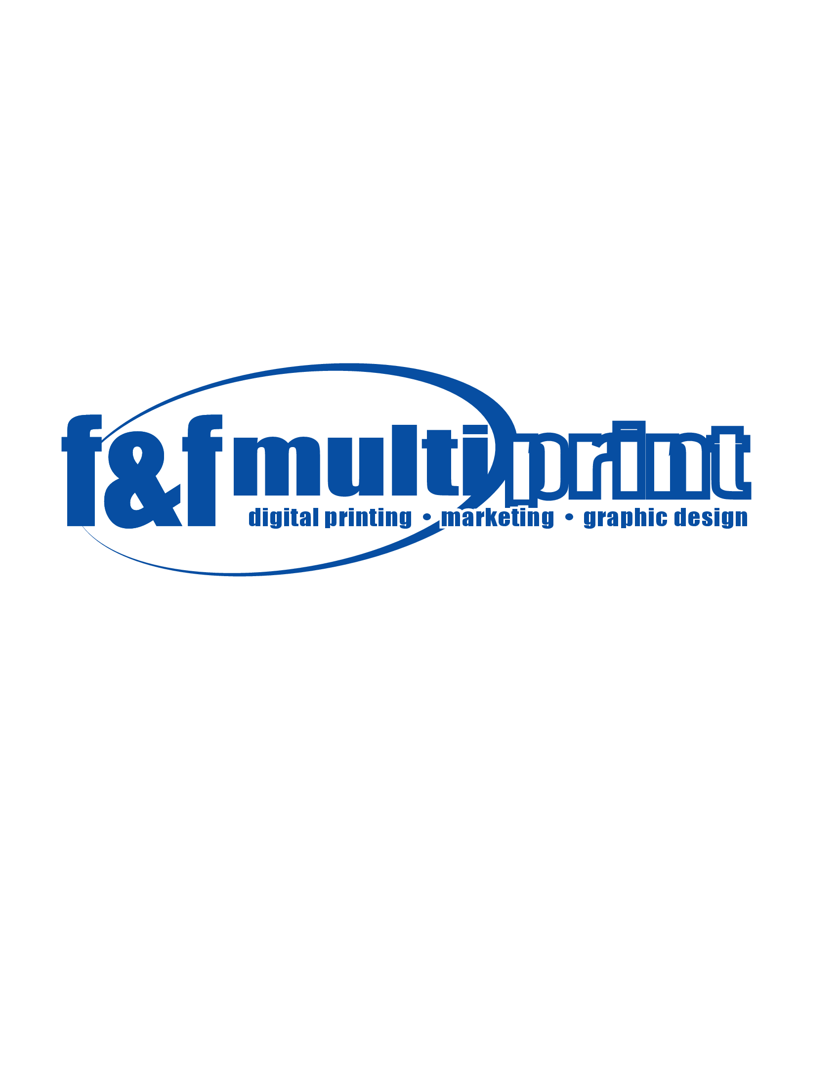 F&F Multiprint - Providing print and graphics-creative services to compliment, enhance, and promote your overall brand