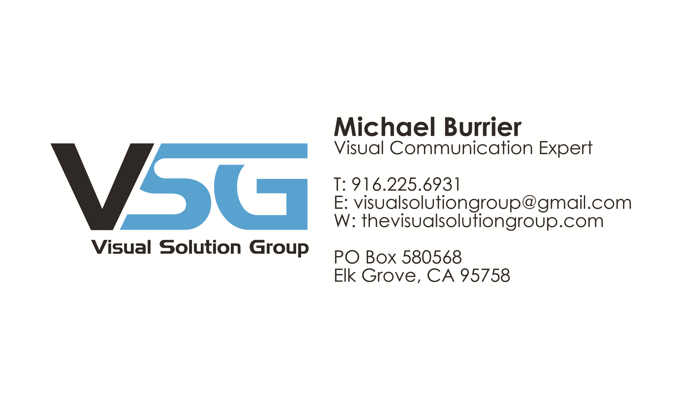 Visual Solution Group - Visual Solutions Group provides solutions to your graphics and sign needs. We bring your vision to life graphically. If your business needs to be found visually, we are your visual solution