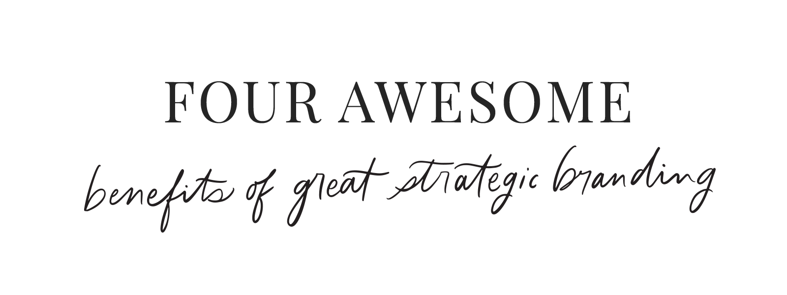 Four Awesome Benefits of Strategic Branding- You and Your Brand | On the Bexley Blog