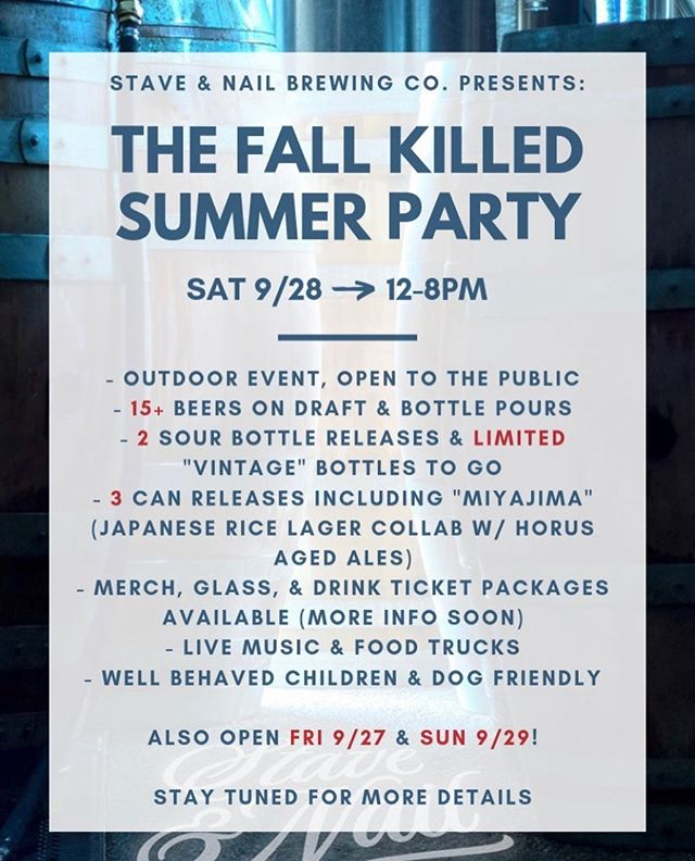We like to party. If you like to party also, you should probably come party with us. Open to the public. More information on the drink packages will be announced later this week and those tickets will be available early next week. Let's rage. . . . #party #fallkilledsummer #staveandnail #oakfermented #sandiegocraftbeer #mixedculture #sourbeer #wildale #brewery #startup #family #brothers #wild #rarebeer #brettanomyces  #bottleshare #milkthefunk #firstrelease #stout #hazyipa #bottlerelease