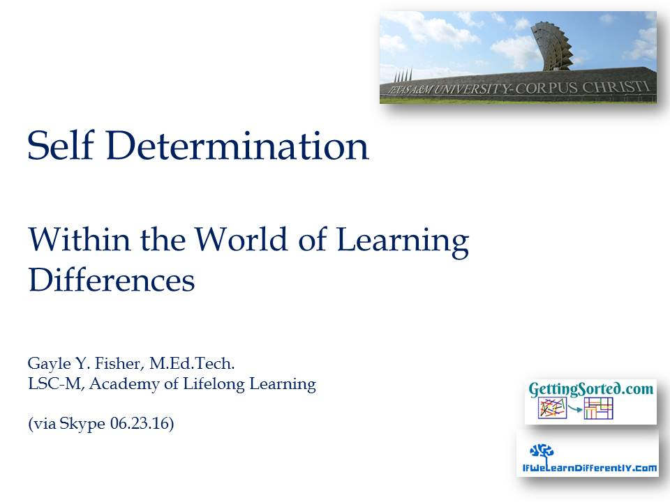 Self_Determination_Within_the_World_of_Learning_Differences_TAMU_CC_06_23_16_Kimberly_Cook.jpg