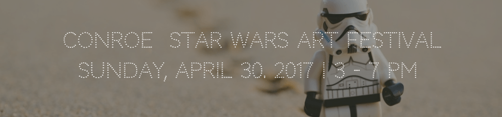 conroe-star-wars-art-festival-page-header.png