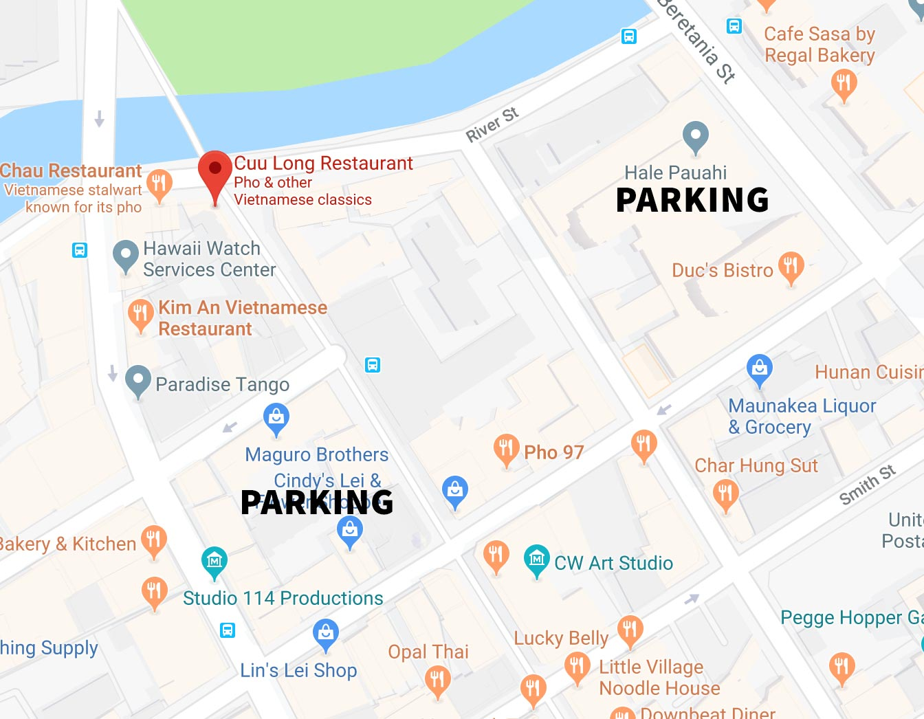 PARKING - We are located at the corner of Hotel and River Street.There are metered parking spaces available on River Street as well as municipal parking lots in the area:Hale Pauahi: Beretania Street between Maunakea and RiverHarbor Village: Nimitz Hwy. between River and Kekaulike (meters)Kekaulike Courtyard: Maunakea Street between Nimitz and King
