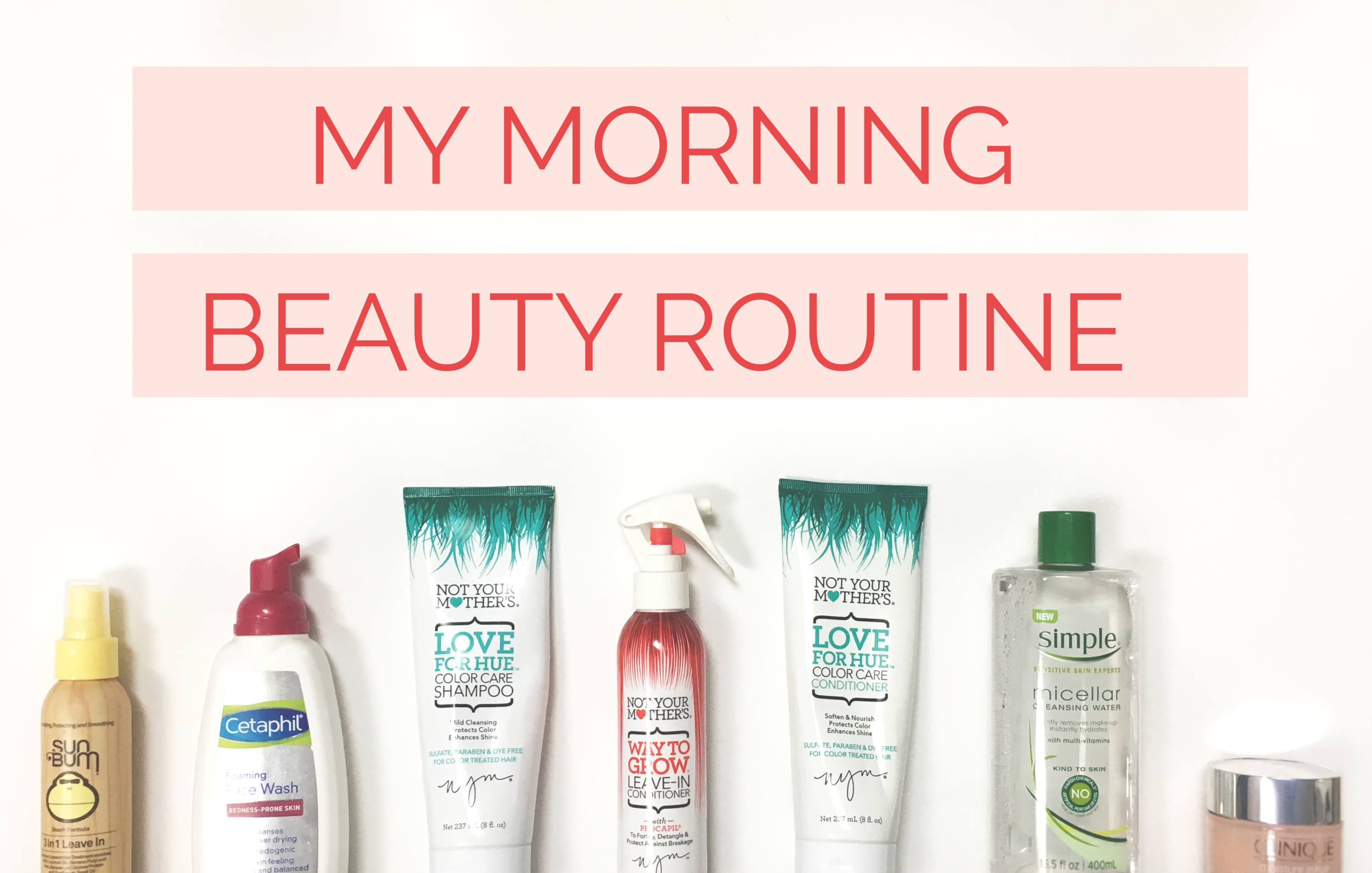 My Morning Beauty Routine Reghan Edwards Design