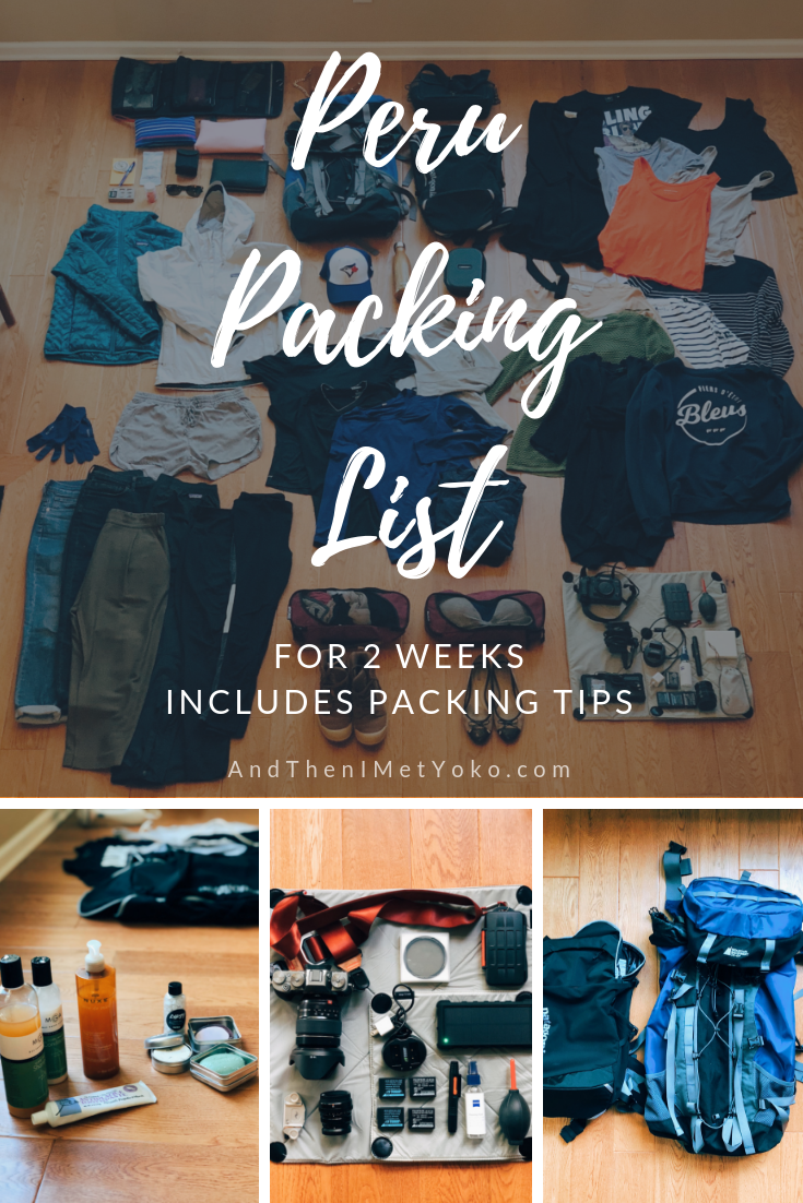 Packing list for two-weeks in Peru. Includes clothing, toiletries, camera gear and more. Plus helpful space-saving packing tips. #packinglist #peru #packinglistforperu