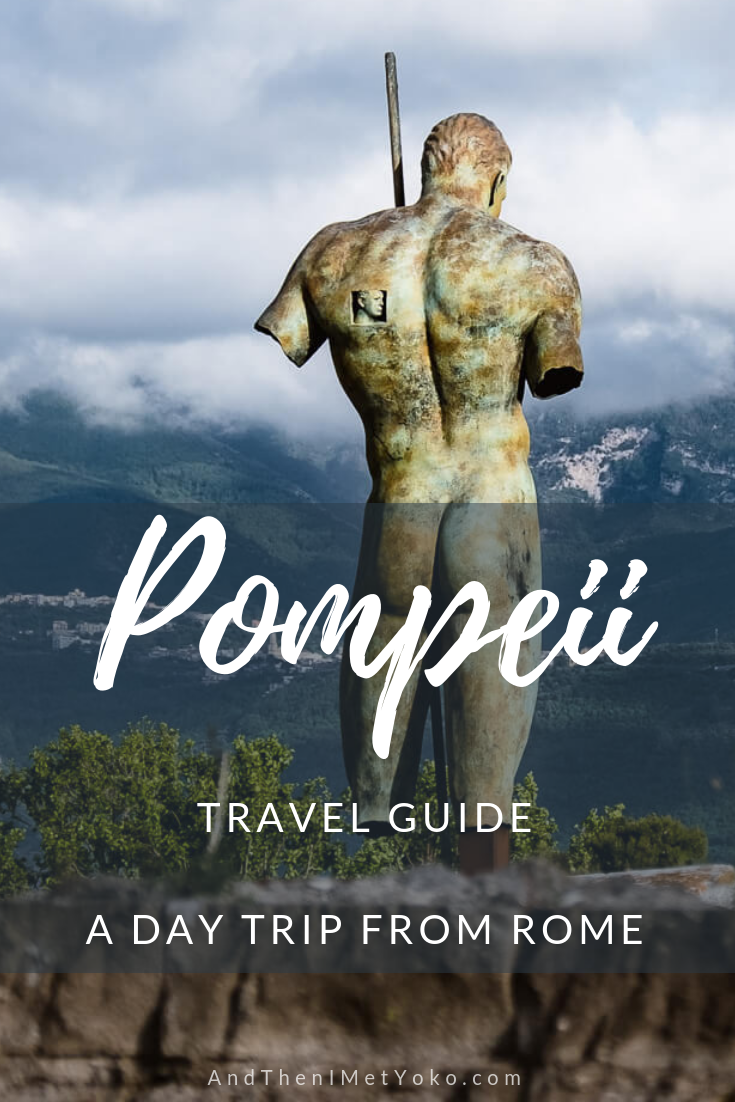 """A helpful travel guide for planning a Rome to Pompeii day trip. Includes: inspirational photography and travel tips for Pompeii. Travel photography and guide by © Natasha Lequepeys for """"And Then I Met Yoko"""". #pompeii #italy #fujifilm #travelphotography"""