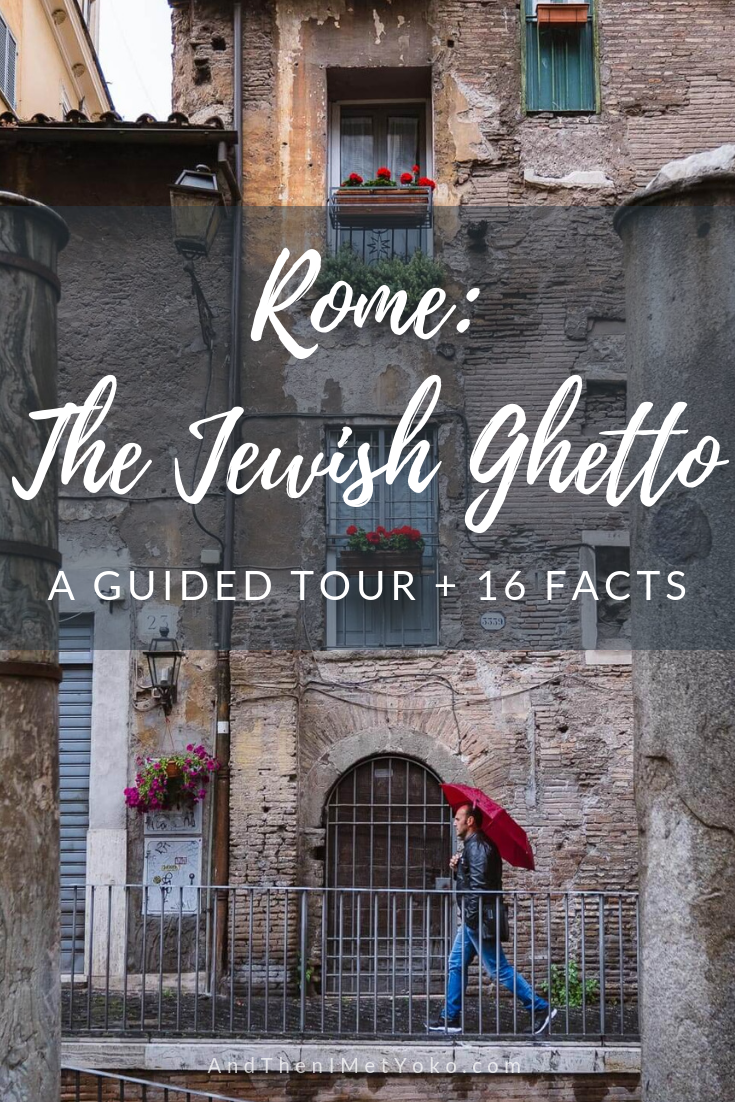 """16 Interesting things I learned about the Jewish Ghetto in Rome - A Visual Travel Guide. Travel photography and guide by © Natasha Lequepeys for """"And Then I Met Yoko"""". #rome #jewishghettorome #italy #fujifilm #travelphotography"""