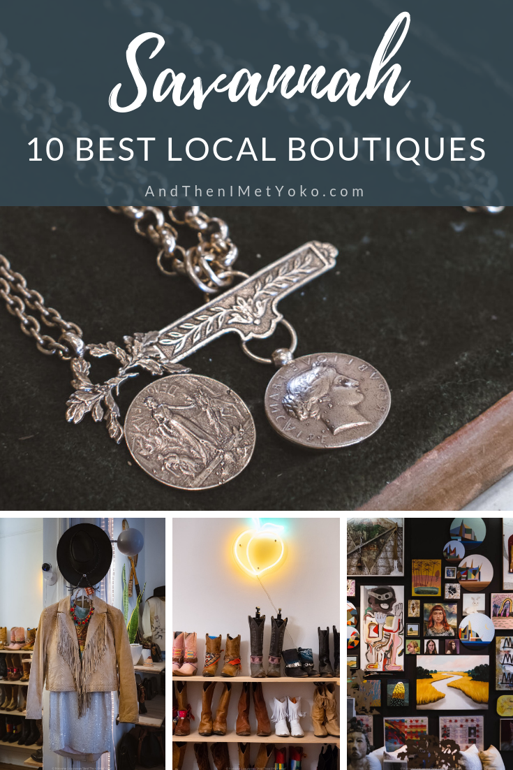 "10 of the Best Boutiques in Savannah, GA. This list includes everything from clothing to accessories, home decor and vintage. Travel photography and guide by © Natasha Lequepeys for ""And Then I Met Yoko"". #savannah #usa #travelguide #shoppingguide"