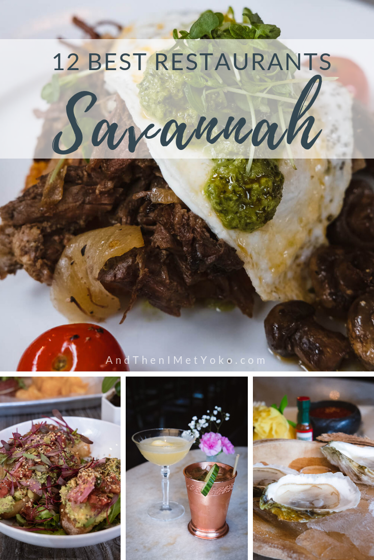 """12 Best Restaurants in Savannah, GA. Includes fine dining, casual, brunch, dessert, cafes, cocktails and vegan options. Travel photography and guide by © Natasha Lequepeys for """"And Then I Met Yoko"""". #foodie #savannah #foodguide #foodphotography"""