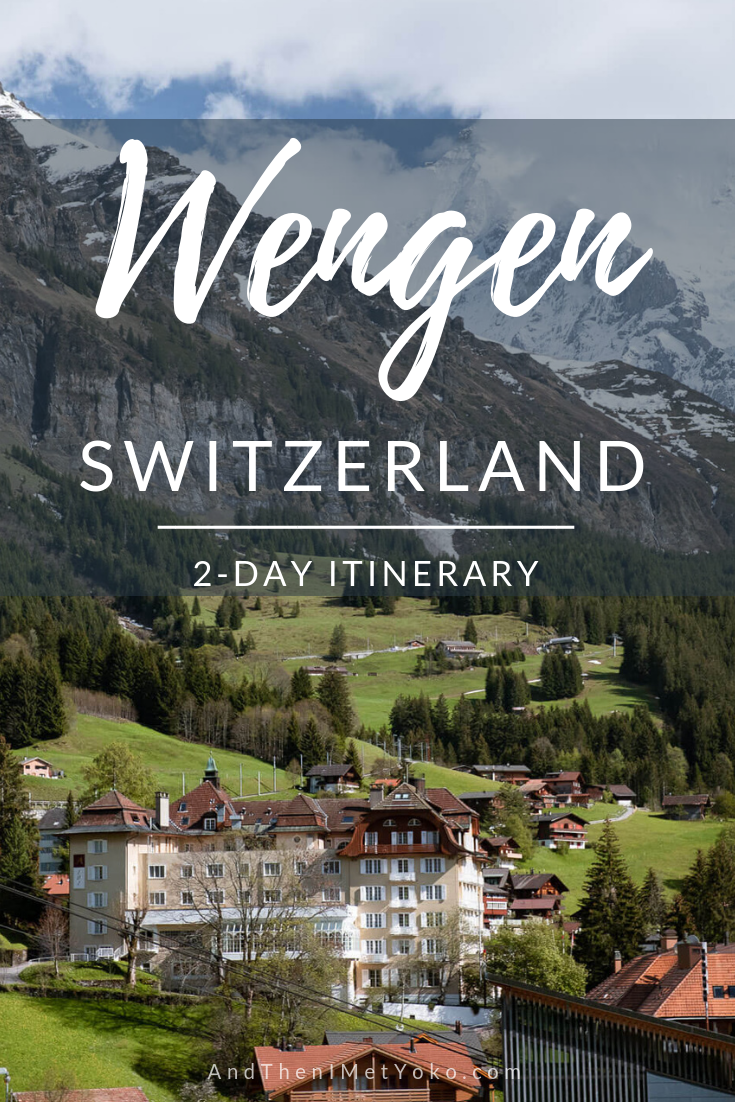 """A photographic travel guide filled with my favourite things to do in Wengen, Switzerland. Travel photography and guide by © Natasha Lequepeys for """"And Then I Met Yoko"""". #wengen #switzerland #jungfrau #travelphotography"""