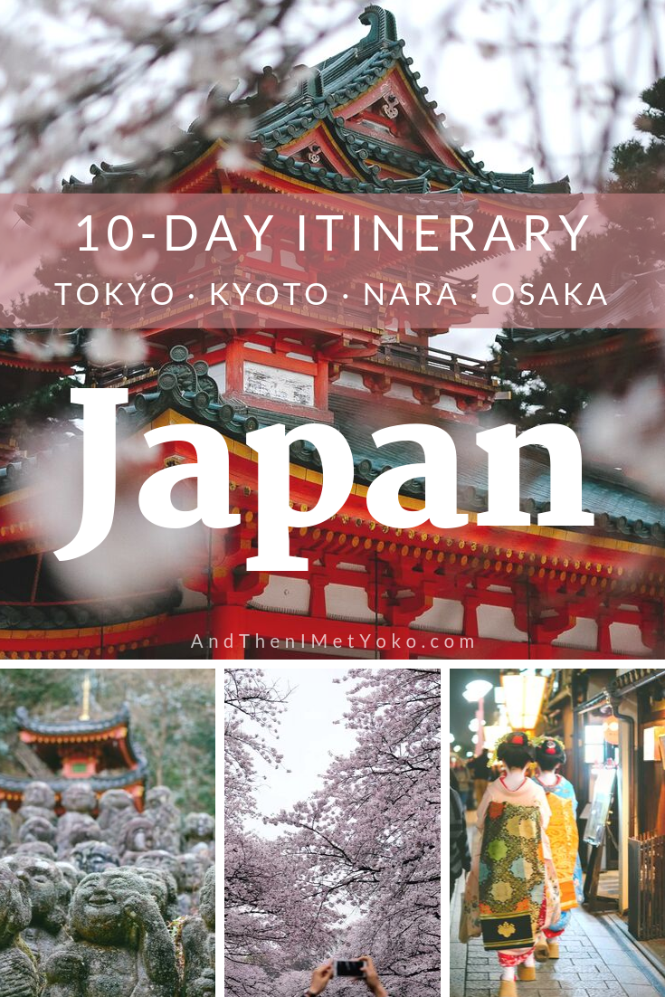 """Explore Tokyo, Kyoto, Osaka and Nara in 10 days with this travel guide. Itinerary, photography, map and tips included. Travel photography and guide by © Natasha Lequepeys for """"And Then I Met Yoko"""". #japan #japanitinerary #tokyo #travelblog #travelphotography"""