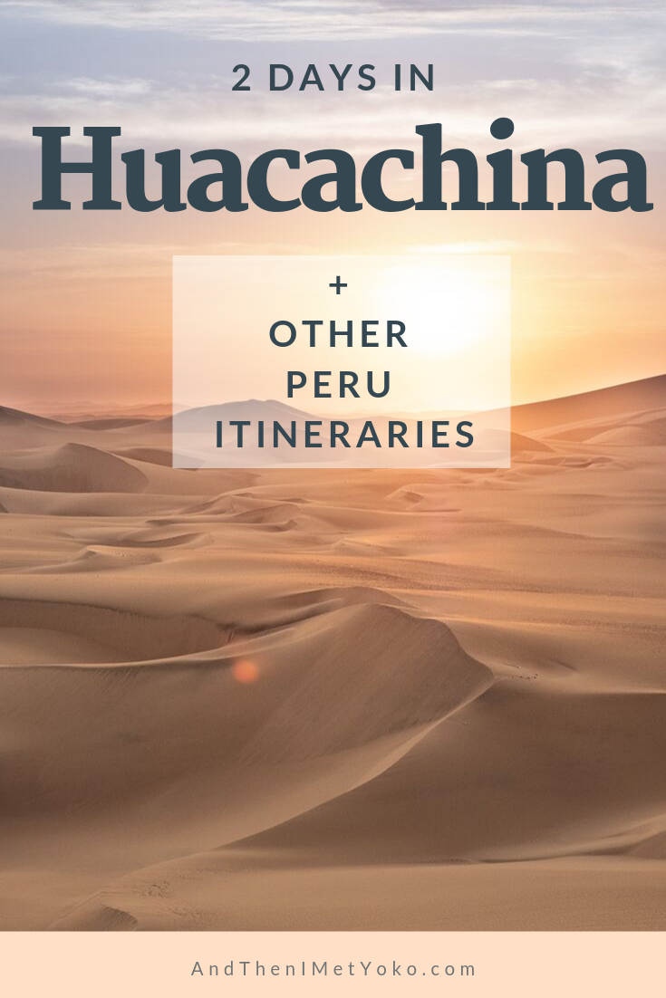 """Travel Guide to Ica and Huacachina, Peru. Experience vast sand dunes, thrilling buggy rides and great food and wine. © Travel photography and guide by Natasha Lequepeys for """"And Then I Met Yoko"""". #peruitinerary #icaitinerary #huacachinaitinerary"""