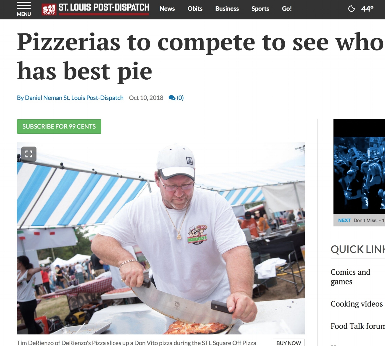 STL POST - DISPATCHPizzerias to compete to see who has best pieDaniel NemanOct 10, 2018 - Yes, the lines are long. But at the end of each one is pizza.The STL Square-Off Pizza Festival on the Hill will be held Sunday in Berra Park. Eight local pizzerias will go head to head to head to head to head to head to head to head to determine whose slice is beyond compare.