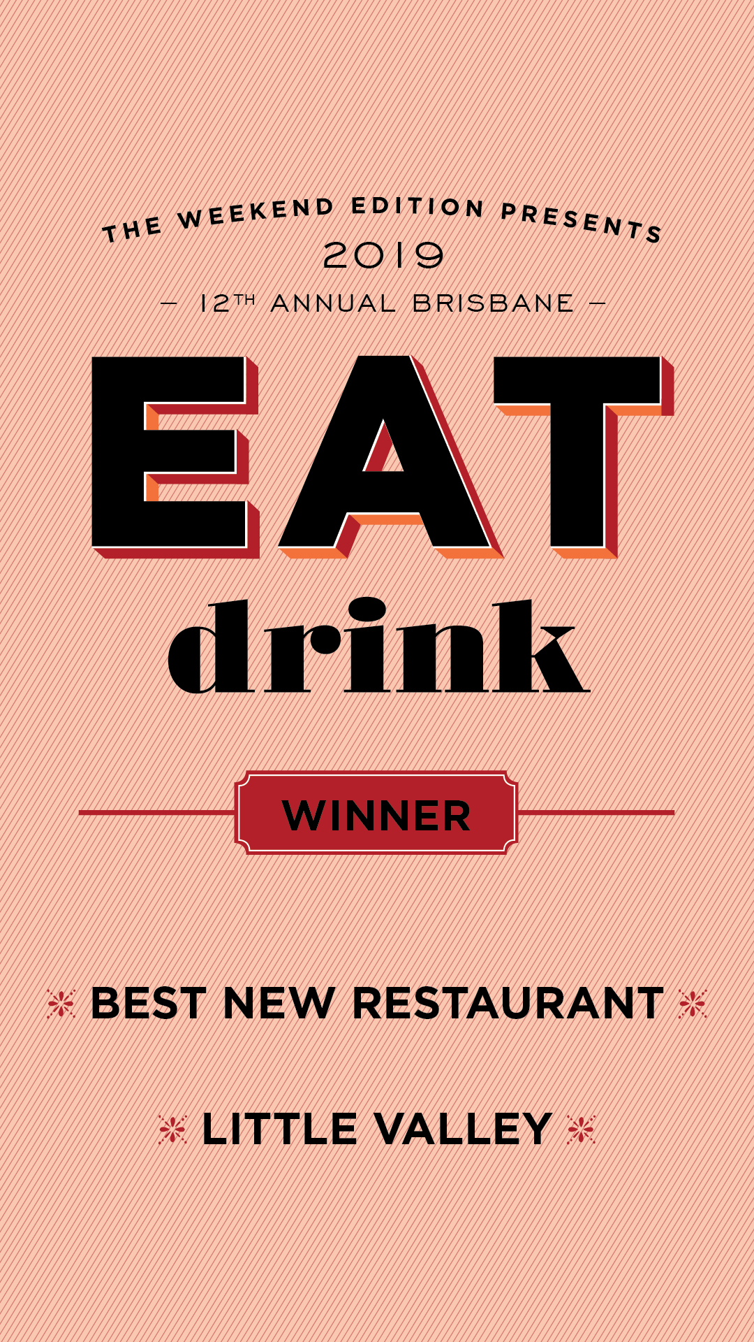 Here's a few that we'd like to extend our congratulations to. - > LONgTIME - Best Restaurant> Gauge - Best Restaurant (Runner Up)> Gerard's Bistro - Best Restaurant (Runner Up)> Savile Row - Best Bar (Runner Up)> Hellenika - Best New Restaurant (Runner Up)> morningafter - Best Place For Breakfast> Happy Boy - Best Place For Dinner (Runner Up)