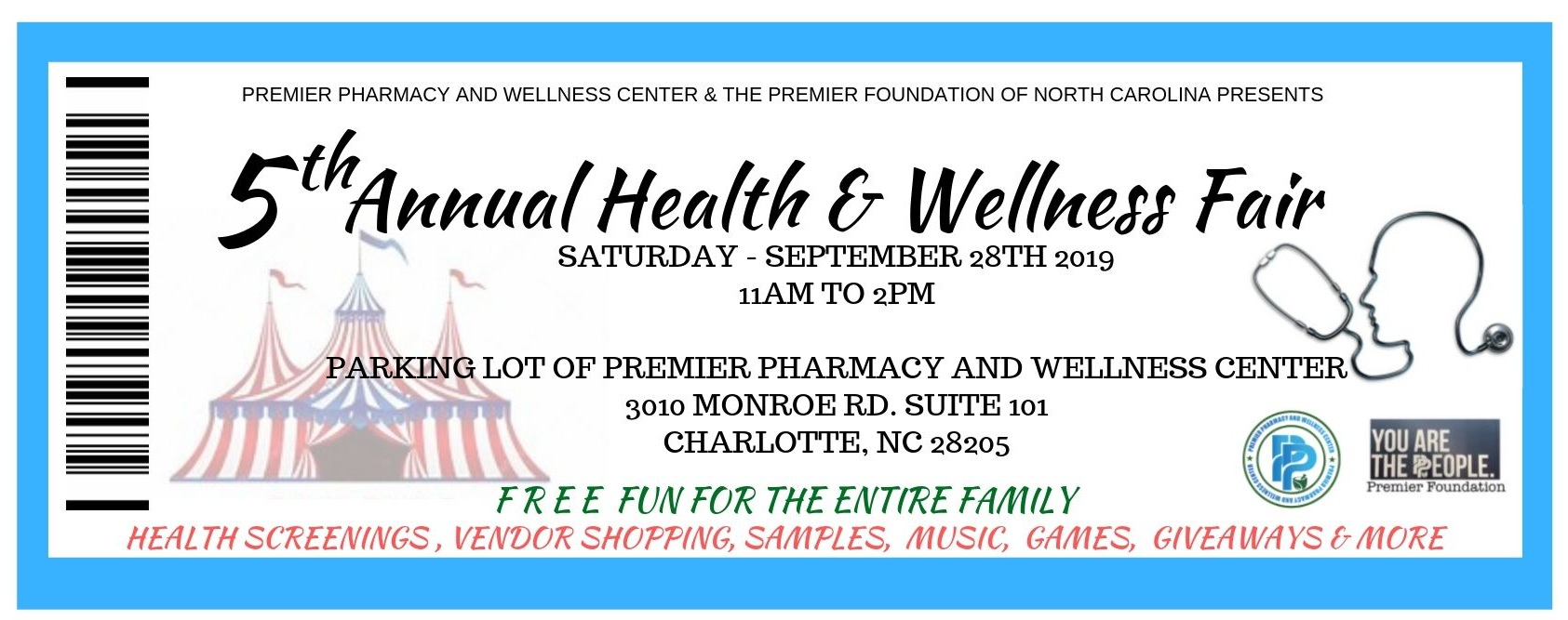 2019 Health & Wellness Fair - Time: 11am to 2pmLocation: Parking Lot of Premier Pharmacy and Wellness Center located at 3010 Monroe Rd. Suite 101 Charlotte, NC 28205