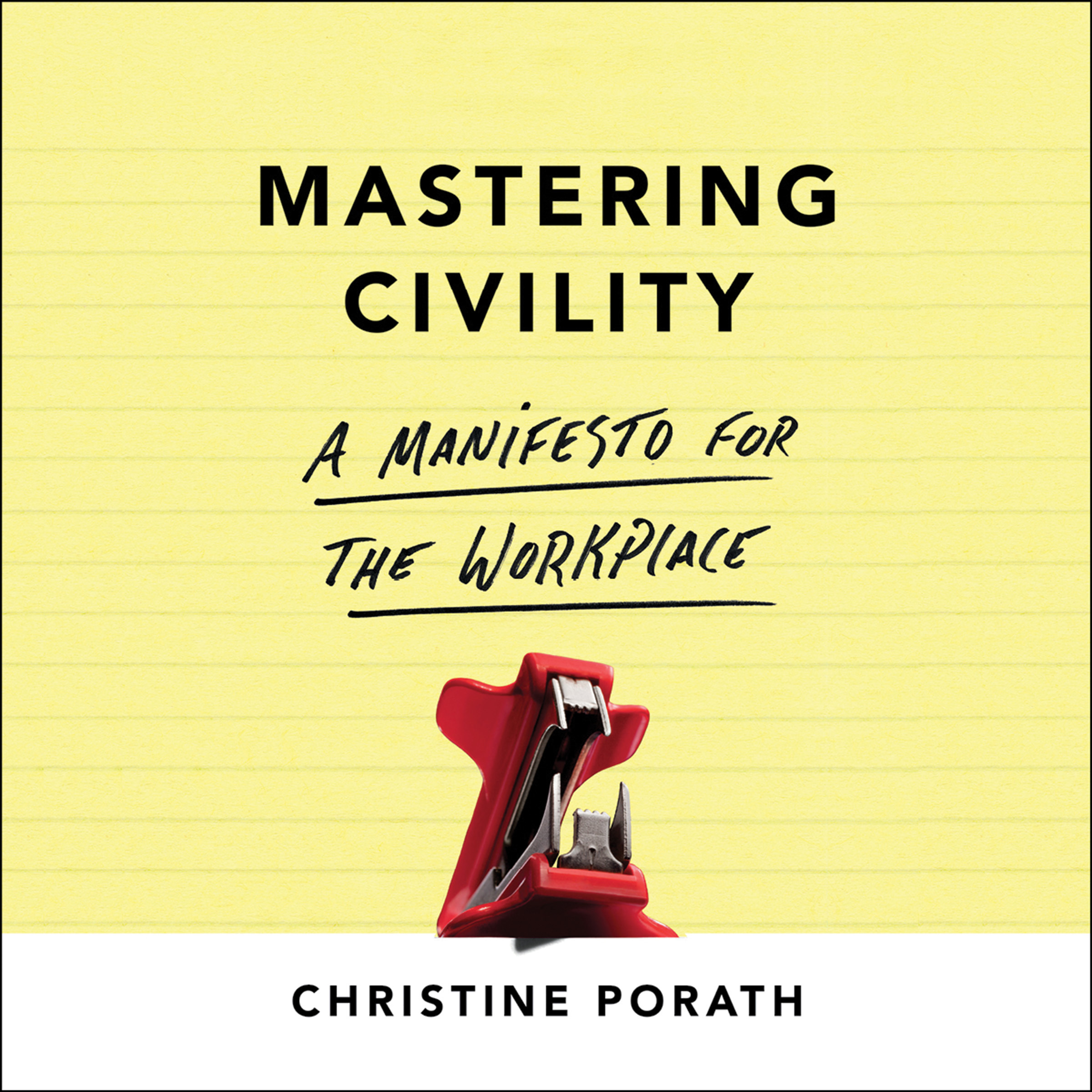 """Named to Washington Post list of """"10 books on leadership to read in 2017   """"[A] useful, practical guide to countering incivility in its many forms…"""" —Publisher's Weekly """"[A] slender, but compelling, guide to treating others respectfully and protecting oneself from those who don't."""" —New York Times"""
