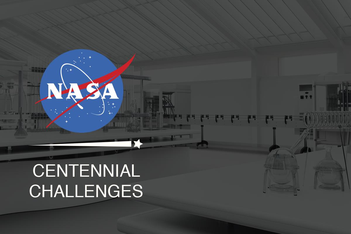 NASA's CENTENNIAL CHALLENGES