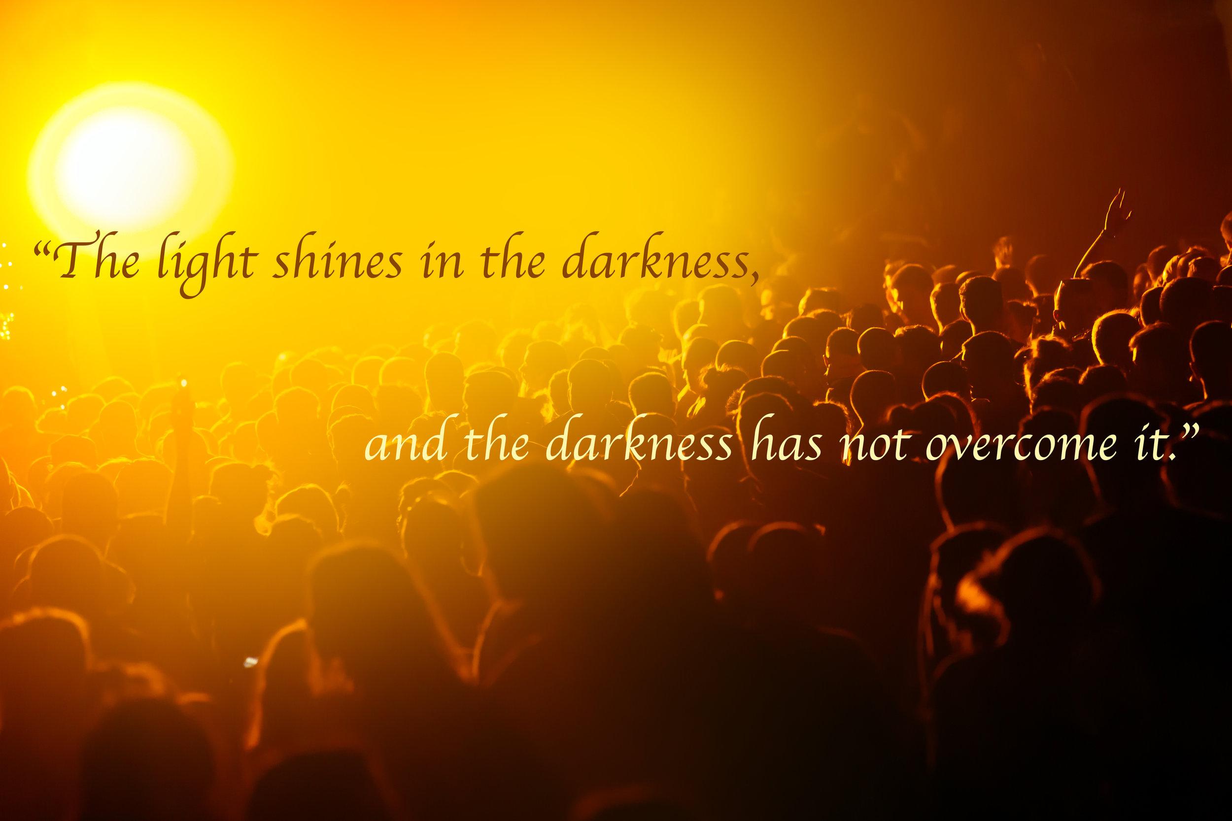 Light into darkness.jpg