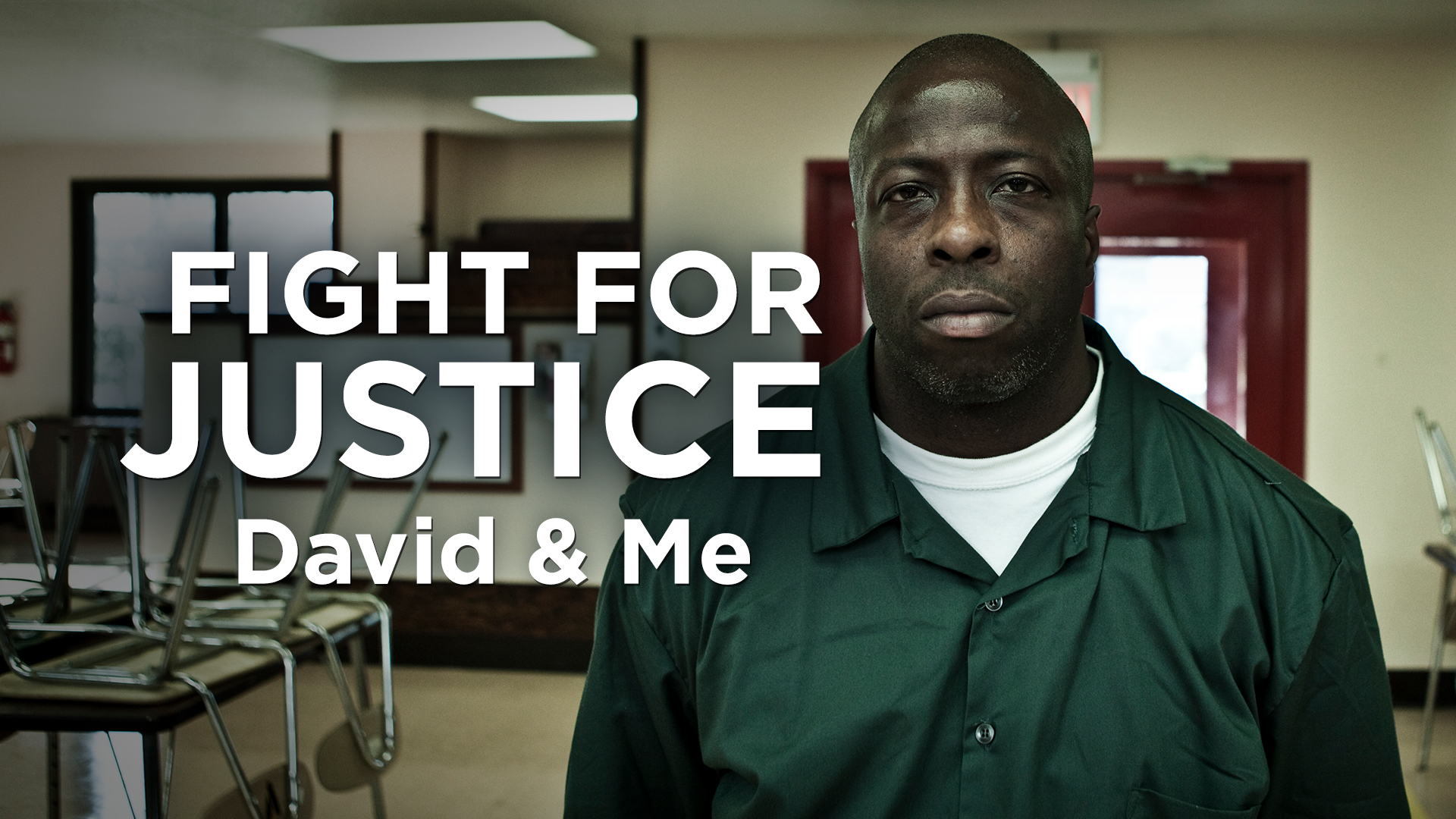 Fight for Justice: David & Me  Feature Directed by: Ray Klonsky & Marc Lamy  David McCallum is a convicted murderer who has spent 29-years in prison...    READ MORE     Canada watch it    here.         Now streaming on    Netflix USA     .