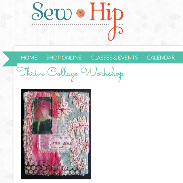 thrive collage 2hr workshop - 11am to 1pm at sewhip Feb 24 2019 -